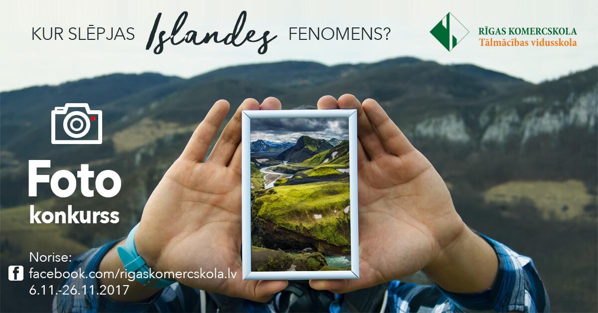 Kur slēpjas Islandes fenomens - Rīgas Komercskolas foto konkurss