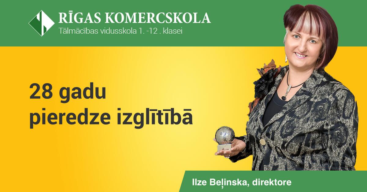 28 gadu pieredze izglītībā - Ilze Beļinska - «Rīgas Komercskola»