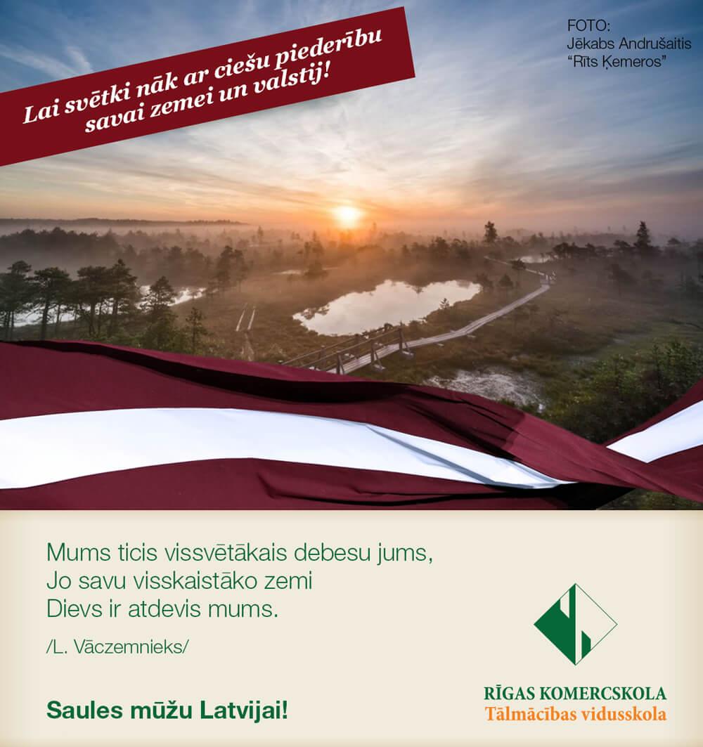 Saules mūžu Latvijai!