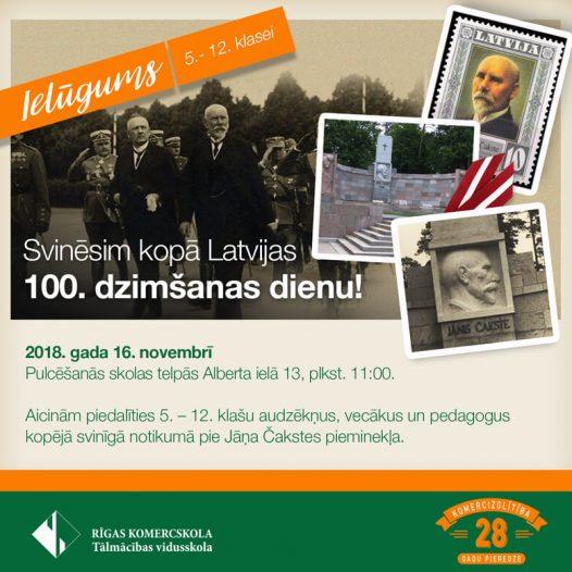 Svinēsim kopā Latvijas 100. dzimšanas dienu!