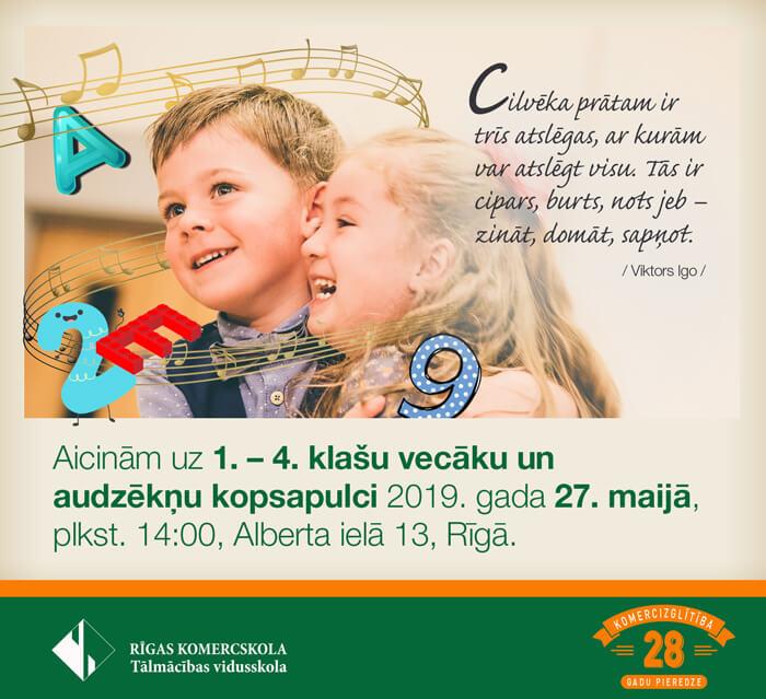 Aicinām uz 1.-4. klašu vecāku un audzēkņu kopsapulci 2019. gada 27. maijā, plkst. 14:00, Alberta ielā 13, Rīgā.