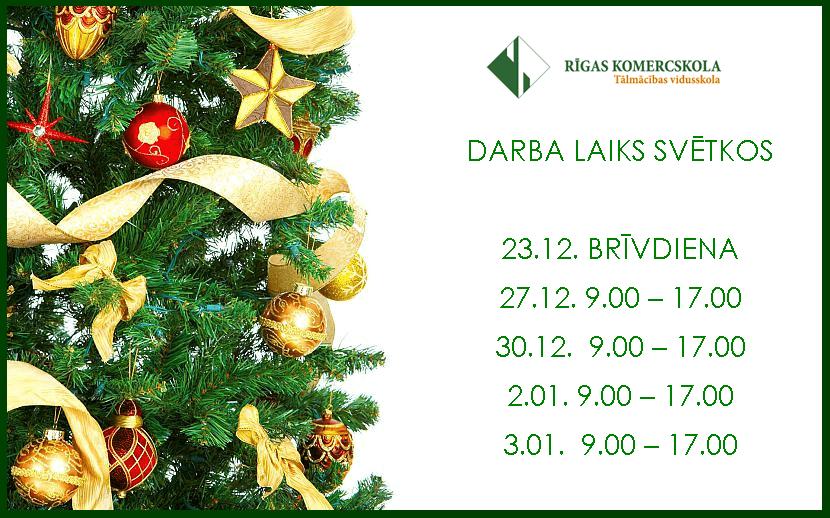 Darba laiks 2019. gada Ziemassvētkos un Jaunajā gadā