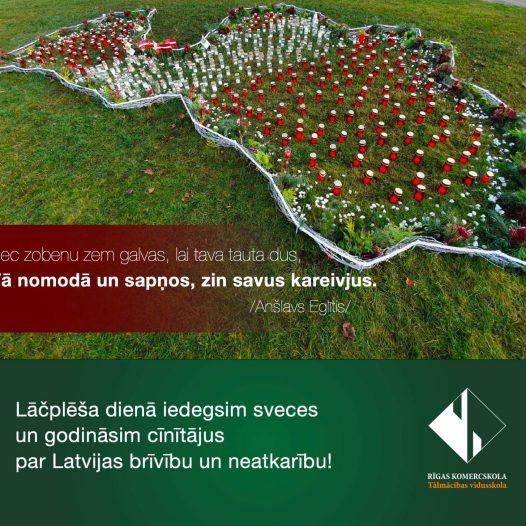 Lāčplēša dienā godināsim cīnītajus par Latvijas brīvību un neatkarību!