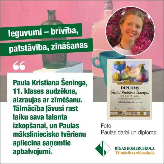 Paula Kristiana Šeninga ieguvusi brīvību, patstāvību, zināšanas!